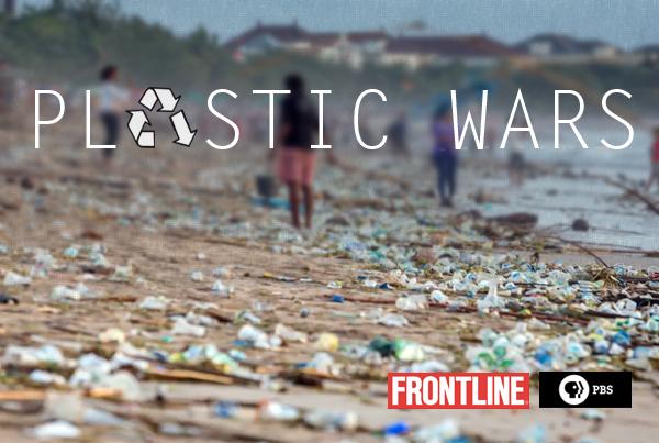 FRONTLINE – Plastic Wars